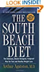 The South Beach Diet: The Delicious,...
