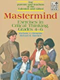 Mastermind: Exercises in Critical Thinking, Grades 4-6