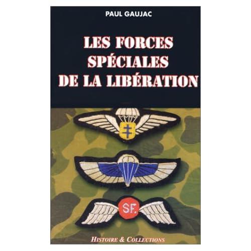 Les forces spéciales de la Libération - Paul Gaujac