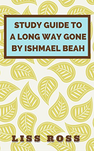 A Long Way Gone: A Long Way Gone Book Summary & Study ...