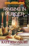 Ringing In Murder: A Special Pennyfoot Hotel Mystery (Holiday Pennyfoot Hotel Mysteries) (042522399X) by Kingsbury, Kate