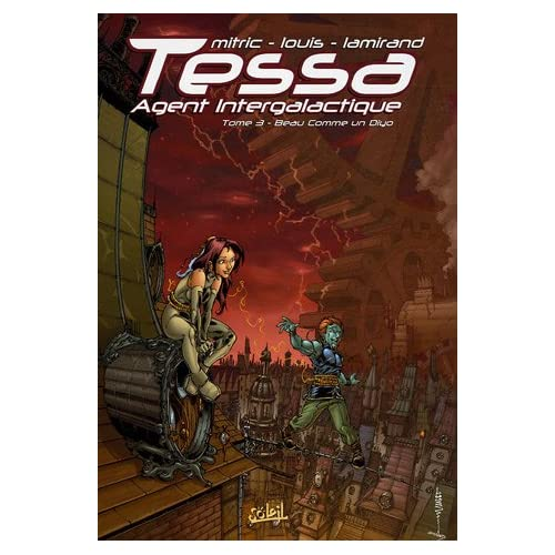 Mitric/Lamirand - Beau comme un Diyo - Tessa Agent intergalactique T3 51BCBN4TPBL._SS500_