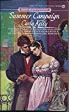 Summer Campaign (Signet Regency Romance) (0451158369) by Kelly, Carla
