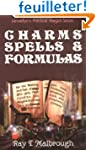 Charms, Spells, and Formulas for the...