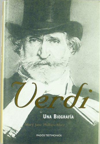Verdi. una biografia (Paidos Testimonios)