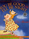 You Be Good and I'll Be Night: Jump on the Bed Poems