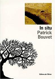 In situ par Patrick Bouvet