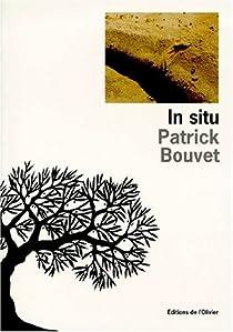 In situ par Bouvet