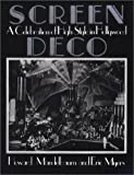 img - for Screen Deco: A Celebration of High Style in Hollywood (Architecture and Film, No. 3) book / textbook / text book