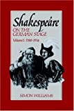 Shakespeare on the German Stage: Volume 1, 1586-1914 (0521611938) by Williams, Simon