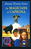 The Magicians of Caprona (Chrestomanci Books) (0441515568) by Diana Wynne Jones