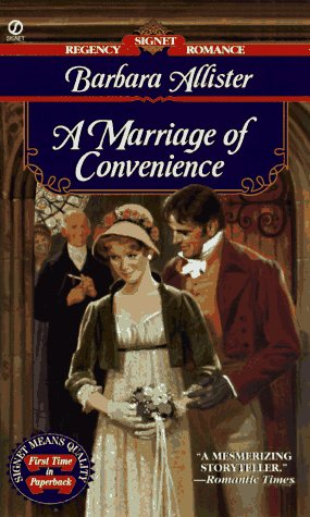 A Marriage of Convenience (Signet Regency Romance), Barbara Allister