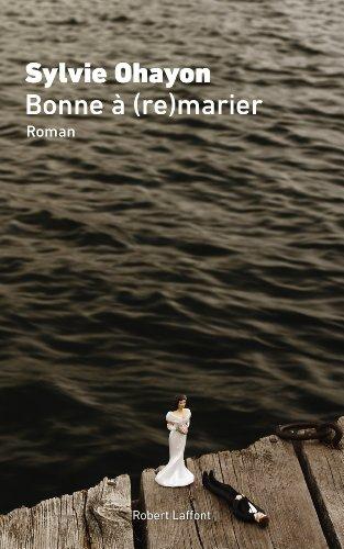 OHAYON Sylvie - Bonne à (re)marier 51BCGsRWvuL._