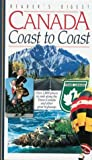 Canada Coast to Coast: A Guide to over 2,000 Places to Visit Along the Trans-Canada and Other Great Highways