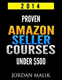 Proven Amazon Seller Courses Under $500: 2014