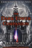 img - for The Dark Tower Companion: A Guide to Stephen King's Epic Fantasy book / textbook / text book