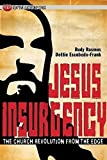 img - for Jesus Insurgency: The Church Revolution from the Edge (Adaptive Leadership Series) Paperback - February 1, 2012 book / textbook / text book