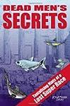 Dead Men's Secrets: Tantalising Hints...