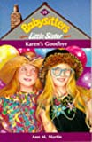 Karen's Goodbye (0590556460) by Ann M. Martin
