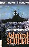 Schwerer Kreuzer Admiral Scheer. (3782208315) by Jochen Brennecke