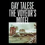 The Voyeur's Motel | Gay Talese
