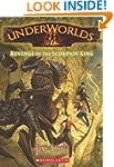 Underworlds #3: Revenge of the Scorpi...