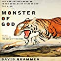 Monster of God (       UNABRIDGED) by David Quammen Narrated by Brian Holsopple