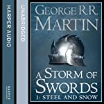 A Storm of Swords (Part One) - Steel and Snow: Book 3 of A Song of Ice and Fire (       UNABRIDGED) by George R. R. Martin Narrated by Roy Dotrice
