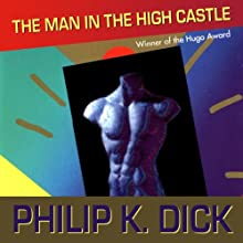 The Man in the High Castle (       UNABRIDGED) by Philip K. Dick Narrated by Tom Weiner