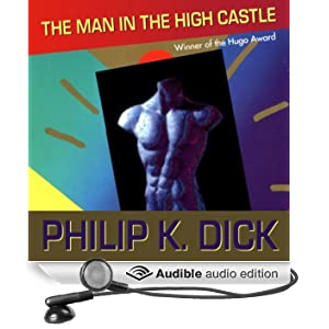The Man in the High Castle (Unabridged)