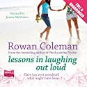 Lessons in Laughing Out Loud Audiobook by Rowan Coleman Narrated by Juanita McMahon