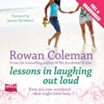Lessons in Laughing Out Loud | Rowan Coleman