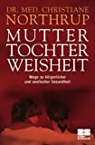 Mutter-Tochter-Weisheit (3898831361) by Christiane Northrup