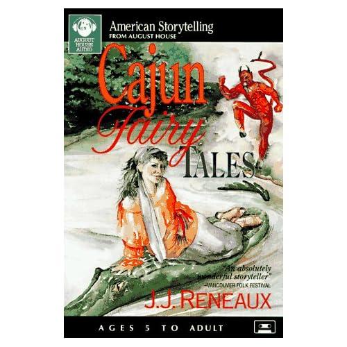 Cajun Fairy Tales (American Storytelling)