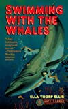 img - for Swimming with the Whales book / textbook / text book