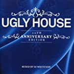 Ugly House 20th Anniversary Edition