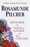 Rosamunde Pilcher Three Complete Novels/September/Voices in Summer/the Carousel