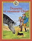 """Afficher """"Danseur petit cheval magique n° 9 Danseur et monsieur Chien"""""""