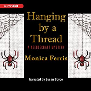 Hanging by a Thread: A Needlecraft Mystery, Book 6 | [Monica Ferris]
