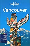 Lonely Planet Vancouver (Travel Guide)