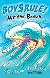 Hit the Beach (Boy's Rule!) Felice Arena