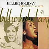 The Essential Hits Billie Holiday