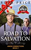 img - for Road to Salvation (Out of Darkness - Amish Connections 2 (An Amish of Lancaster County Saga)) book / textbook / text book