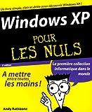 echange, troc Andy Rathbone - Windows XP pour Les Nuls