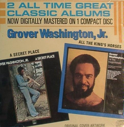 A Secret Place All The King's Horses by Grover Washington Jr.