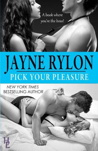 Pick Your Pleasure (Pick your Pleasure, #1)