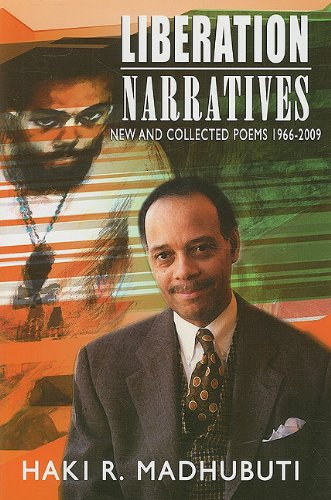 Liberation Narratives: New and Collected Poems: 1966-2009 (English and English Edition)