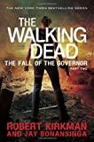 img - for The Walking Dead: The Fall of the Governor: Part Two book / textbook / text book