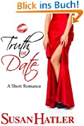 Truth or Date (Better Date than Never Book 2) (English Edition)