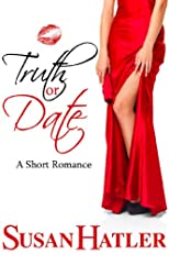 Truth or Date (Better Date than Never)